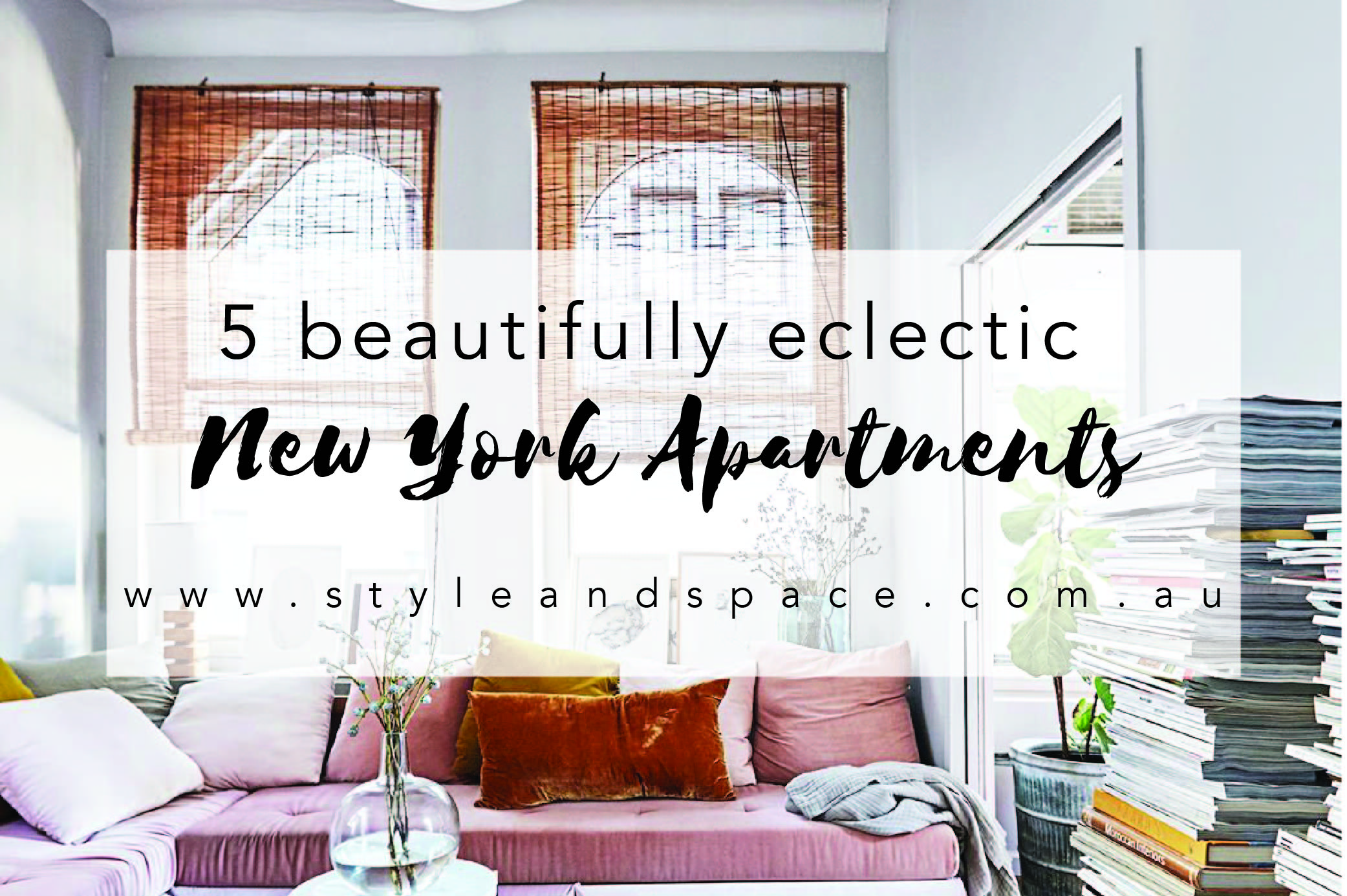 Styleandspace eclectic apartments