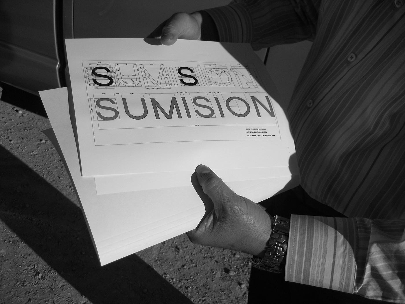 """Santiago Sierra. """"SUMISIÓN"""""""