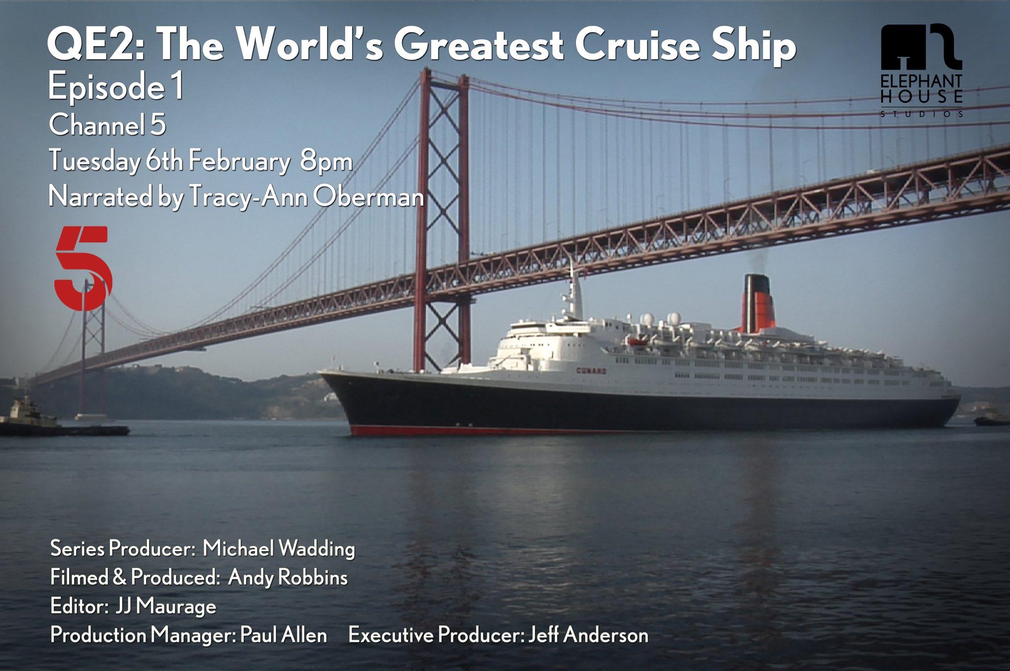 QE2: The World's Greatest Cruise Ship