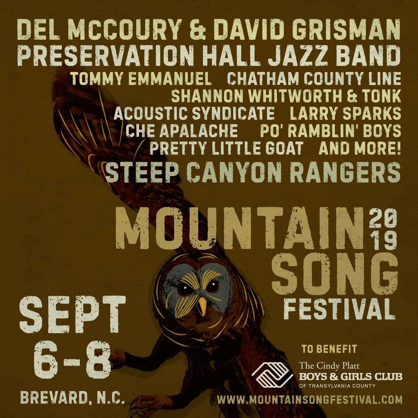 - FRIDAYPreservation Hall Jazz BandTommy EmmanuelAcoustic SyndicateSATURDAYSteep Canyon RangersChatham County LineShannon Whitworth & TonkChe ApalachePo' Ramblin' BoysSUNDAYDel & Dawg (Del McCoury & David Grisman)Steep Canyon RangersLarry Sparks & The Lonesome RamblersPretty Little Goat