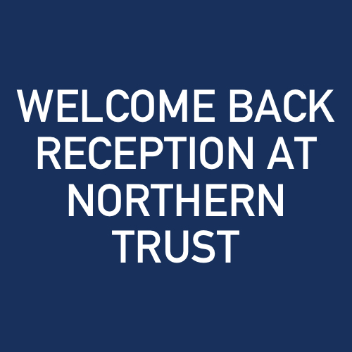Welcome Back Reception at Northern Trust.jpg