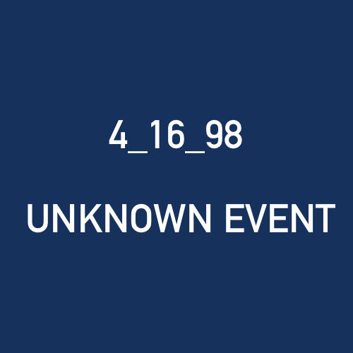4_16_98  - UNKNOWN EVENT.png