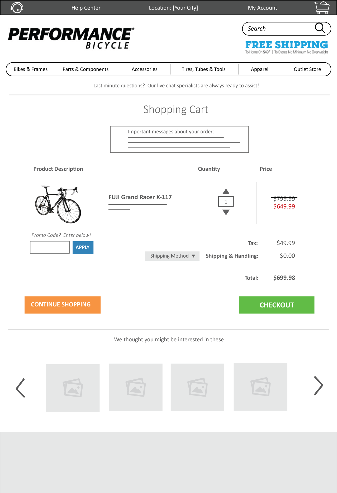 The  Shopping Cart  page is cleaned up, offering only relevant information that the user needs without being bombarded by too much noise.