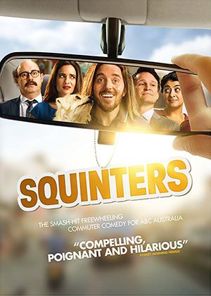 SQUINTERS  12 episodes, 2018-2019  Squinters follows commuters in peak hour transit as they drive to work.
