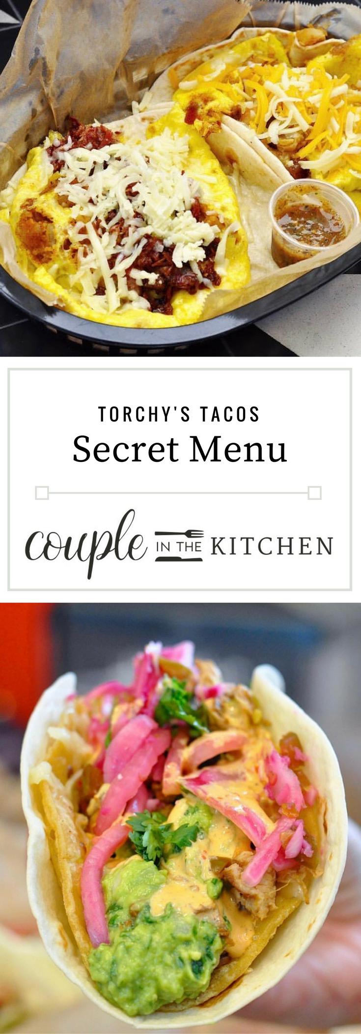 Torchy's Secret Menu   coupleinthekitchen.com
