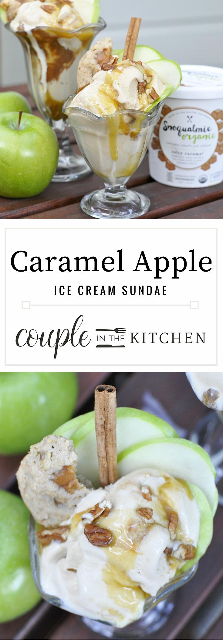 Caramel Apple Recipe | Caramel Apple Ice Cream Sundae Idea | coupleinthekitchen.com