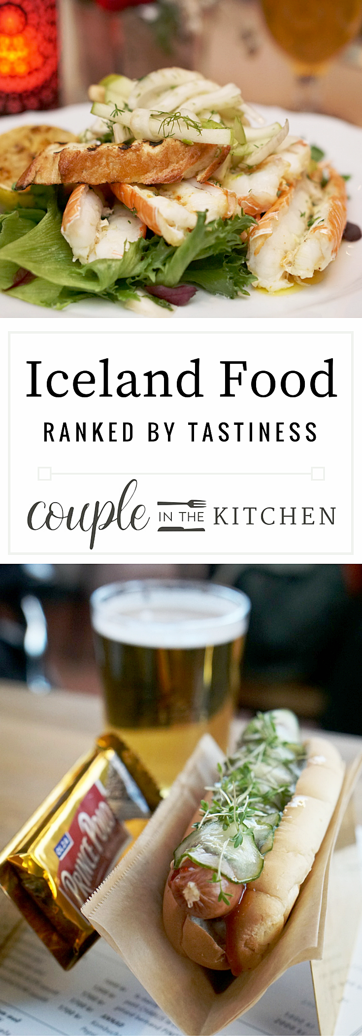 Iceland Food, Ranked by Tastiness | coupleinthekitchen.com
