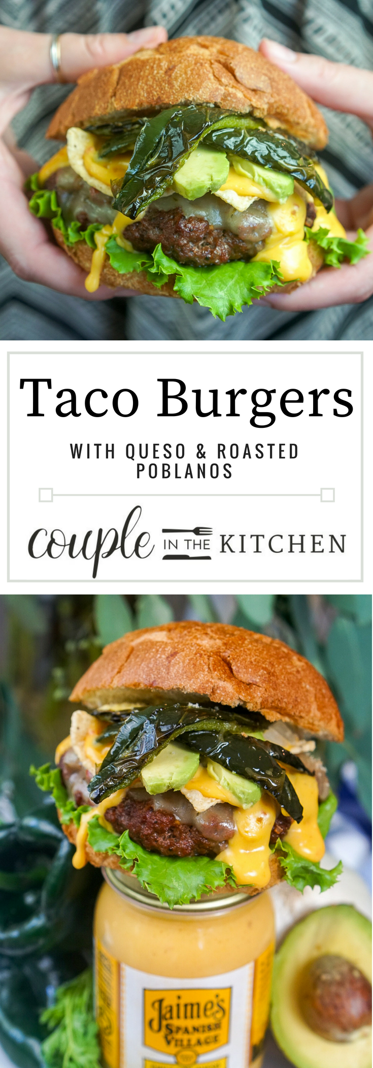 Taco Burgers with Roasted Poblanos and Queso Cheese | coupleinthekitchen.com