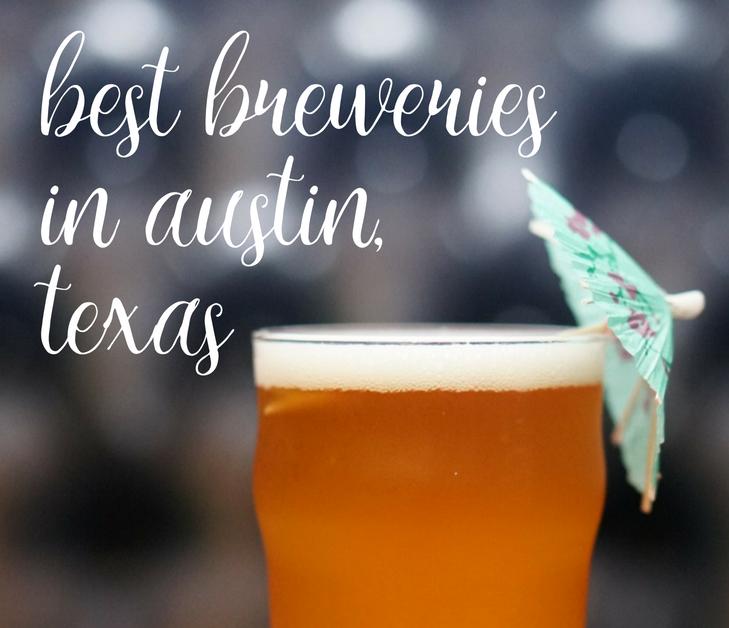Best Breweries in Austin, Texas | coupleinthekitchen.com
