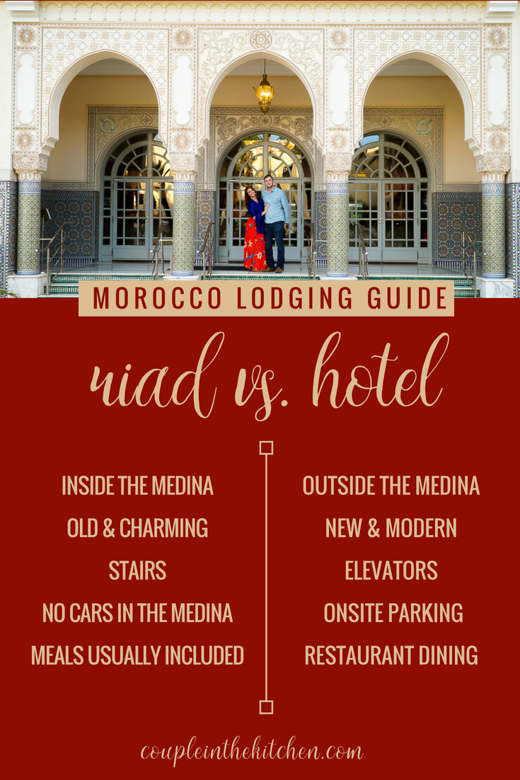 Morocco, Staying in a Riad vs. a Hotel, What you should know | coupleinthekitchen.com