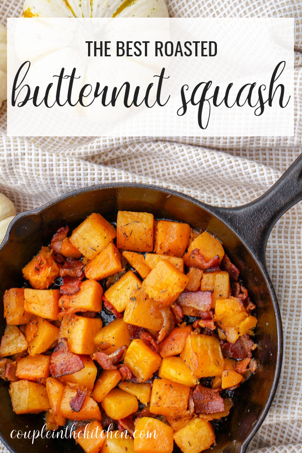 The BEST Butternut Squash & Bacon Recipe   coupleinthekitchen.com
