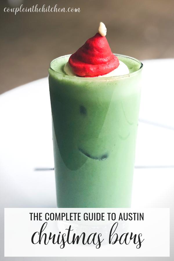 Guide to Austin Christmas Bars | coupleinthekitchen.com
