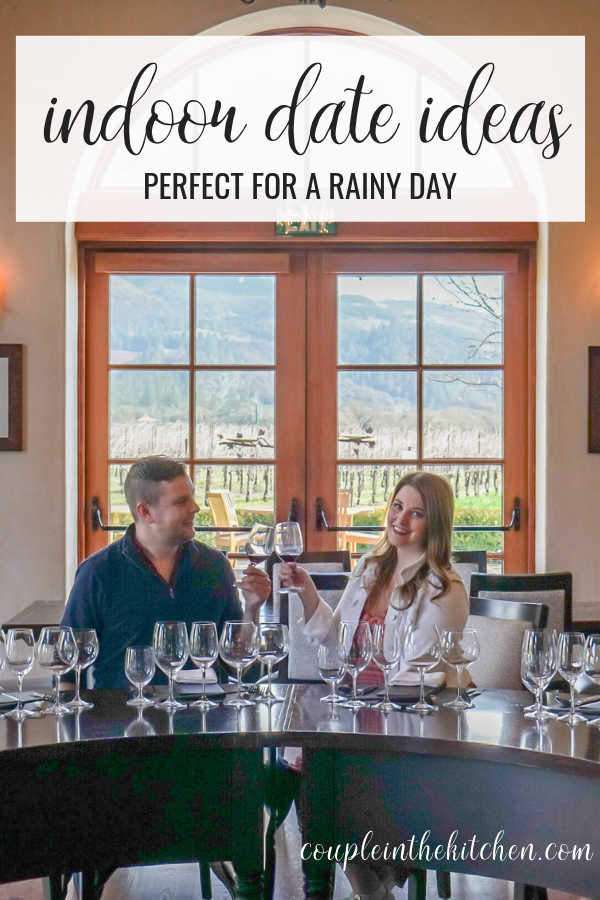 70 Indoor Date Ideas Perfect for a Rainy Day | www.coupleinthekitchen.com