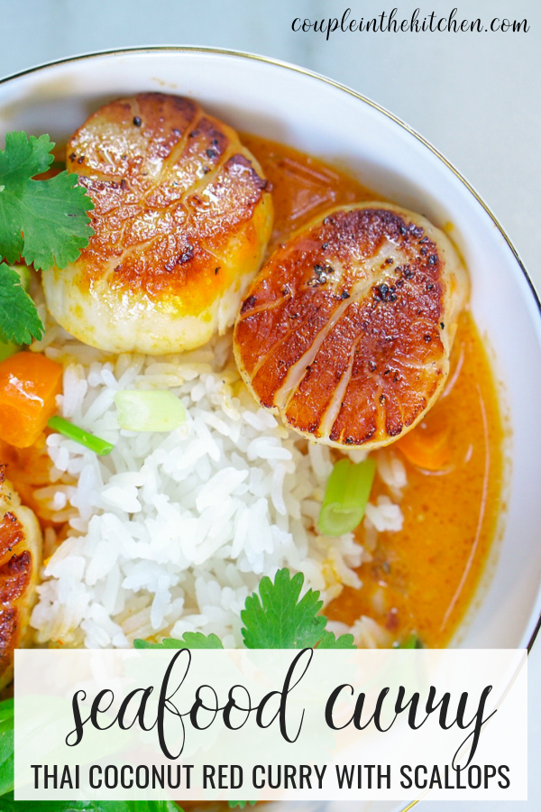Thai Coconut Curry with Scallops - Seafood Curry | coupleinthekitchen.com