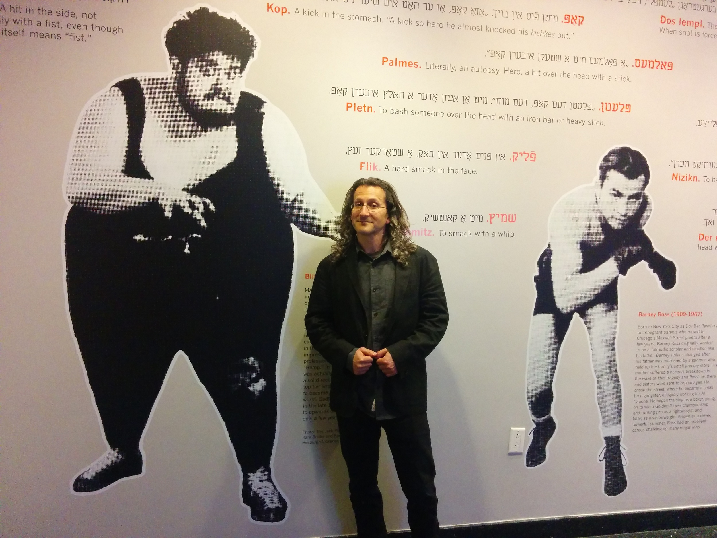 Listen  to a story on NPR Only A Game about the Yiddish Fight Club exhibit put together by Eddie Portnoy. It documents Jewish tough guys in boxing and wrestling.