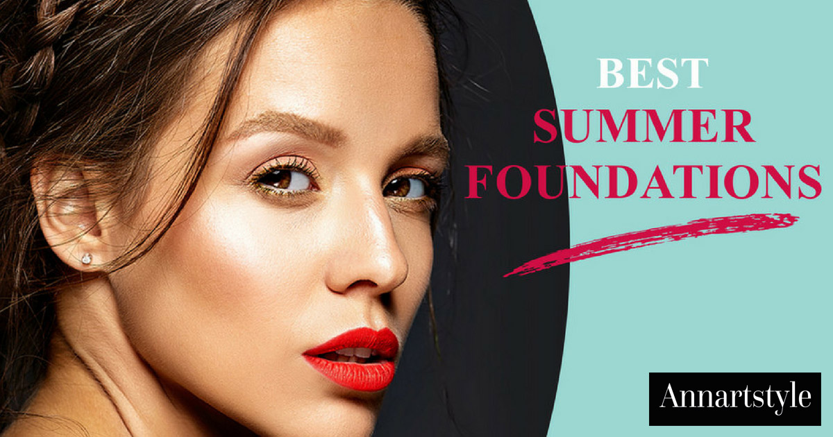 8-best-summer-foundations-annarstyle-news.jpg