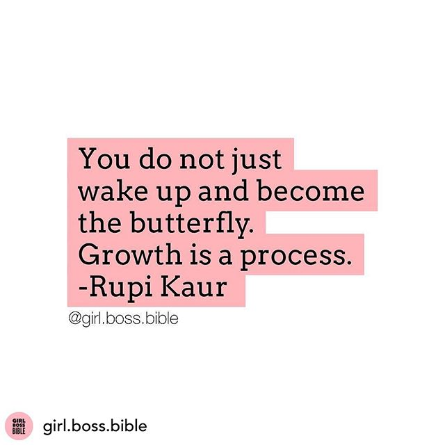 Monday Motivation 💪  Posted @withrepost • @girl.boss.bible Growth is a process 💕 Tag a friend that needs to see this amazing quote today.