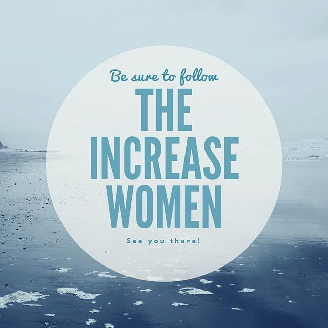 """Remember we have """"moved"""" to a new account -- be sure to follow our extended journey by way of @theincreasewomen. 🙏🏼💕"""