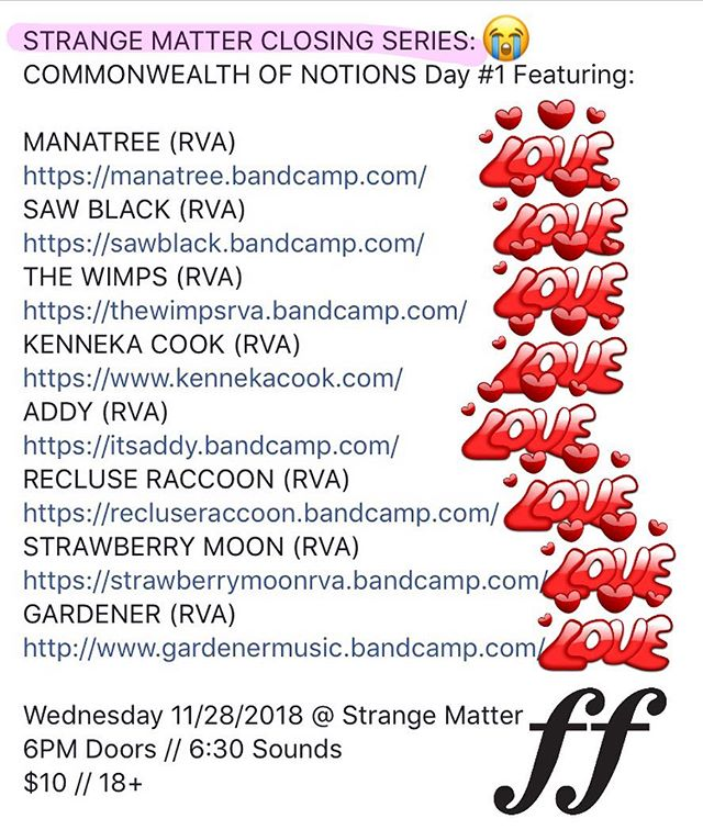 Very special and bittersweet installment of @commonwealth_of_notions this Weds, with some of our best friends and favorite musicians, celebrating the 9+ awesome years @strangematterrva gave this city. Our own @saw__black and @strawberrymoon666 will be performing. Do not miss!