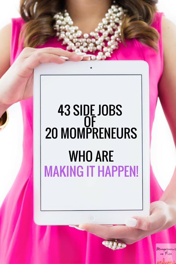 Mompreneur on Fire - 43 Side Jobs