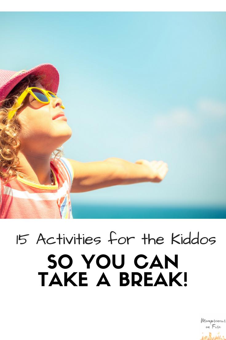 Mompreneur on Fire - 15 Kid Activities