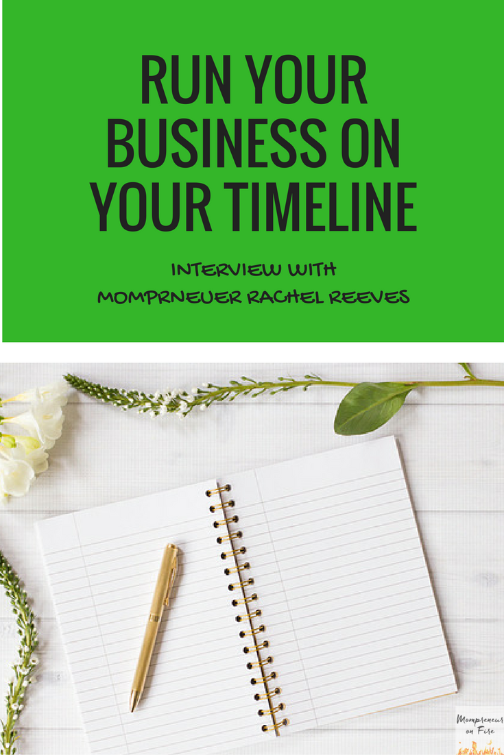 Mompreneur on Fire - Rachel Reeves
