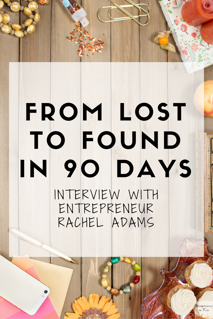 Mompreneur on Fire - Rachel Adams