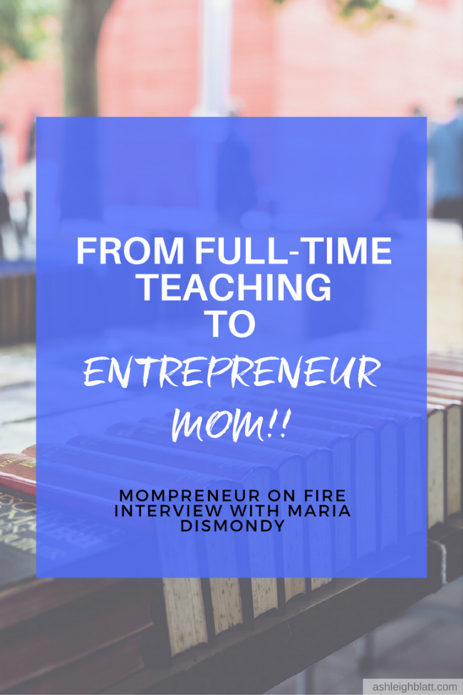 Mompreneur on Fire - Maria