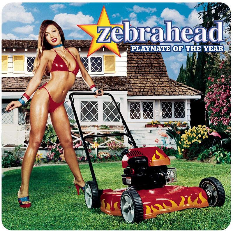 Zebrahead-Playmate of the Year.jpg