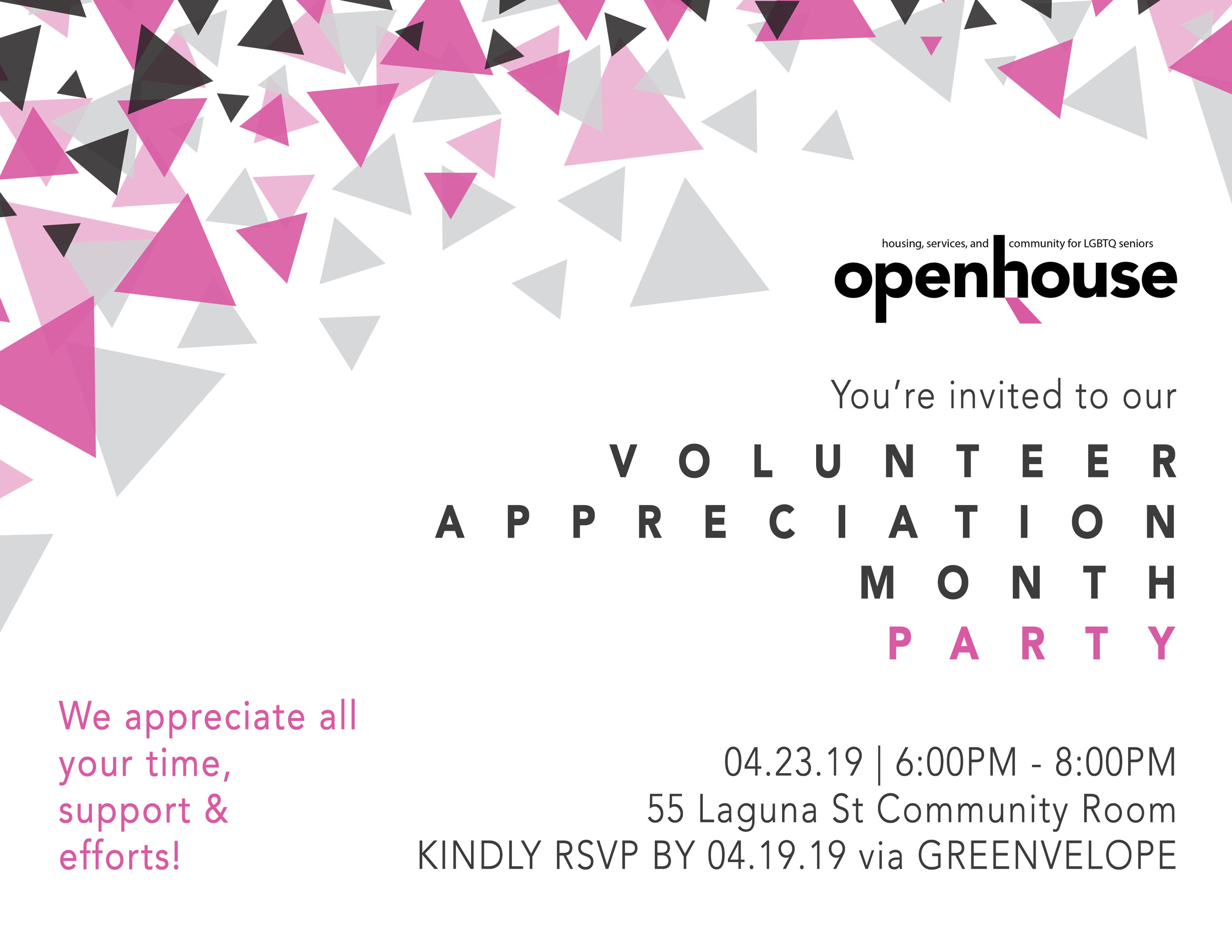 Invitation I designed for the first    Volunteer Appreciation Month Party at Openhouse   . First time Openhouse has celebrated volunteerism in April (volunteer appreciation month).