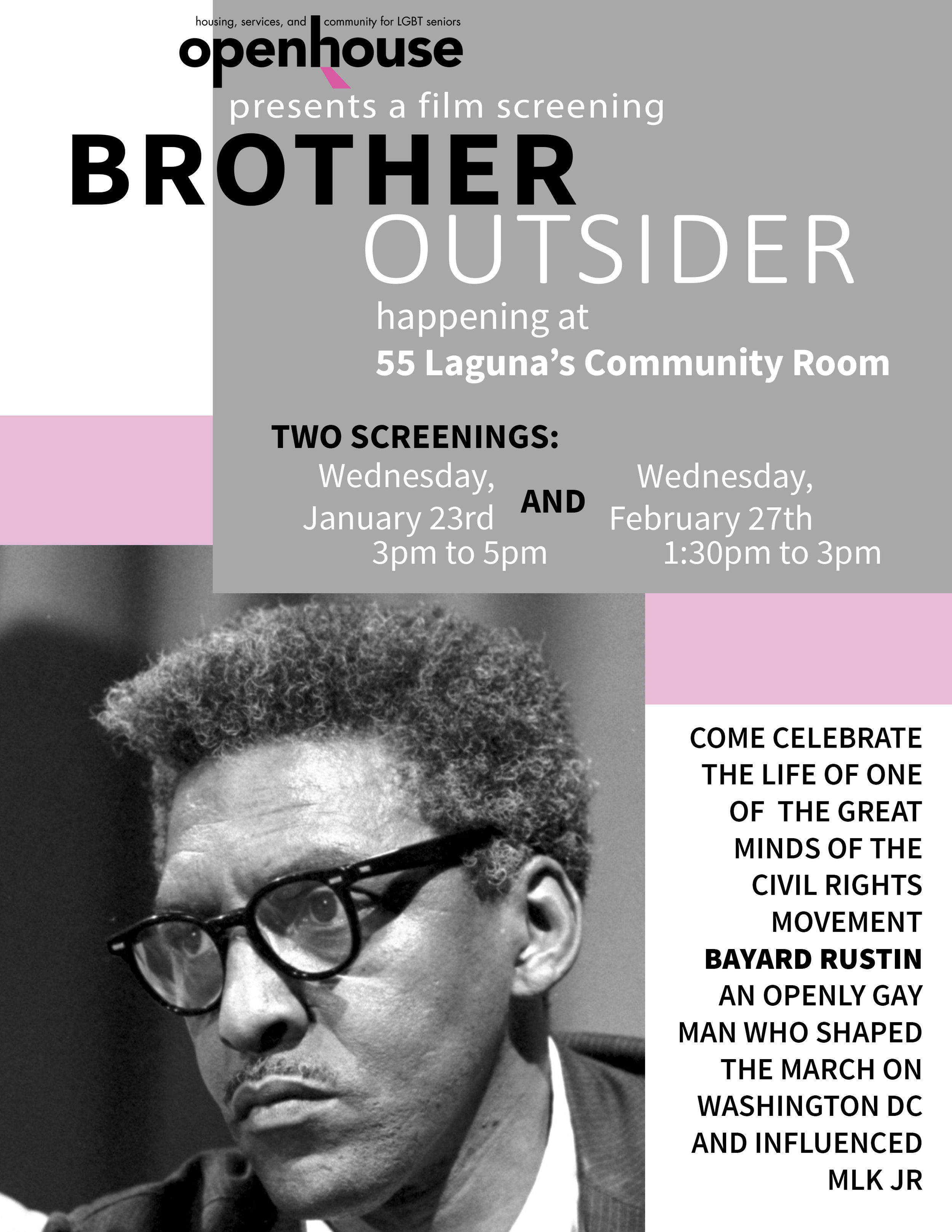 Print collateral I designed for the screening of Brother Outsider at Openhouse.