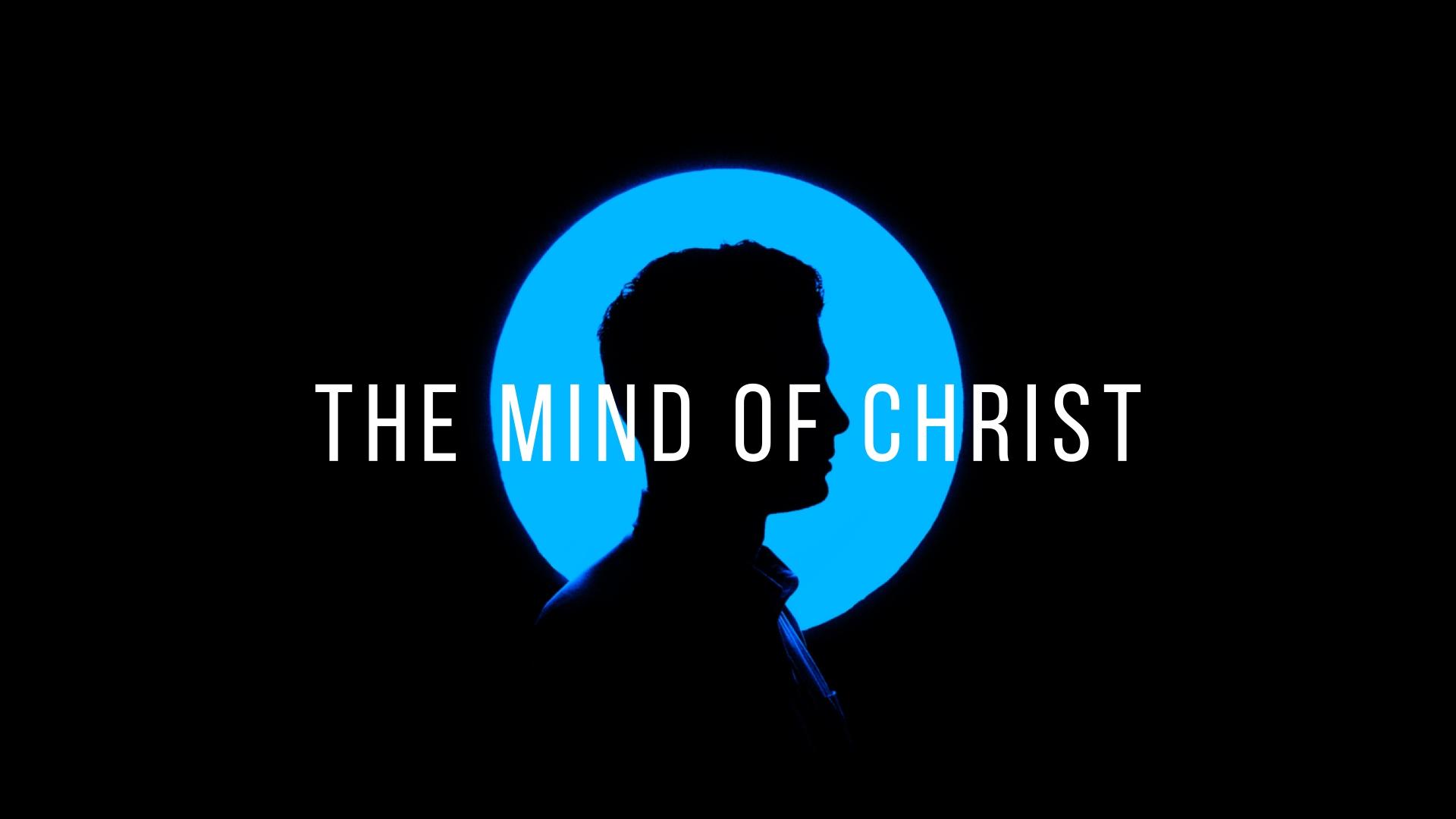 The Mind of Christ - Sermon Series.jpg