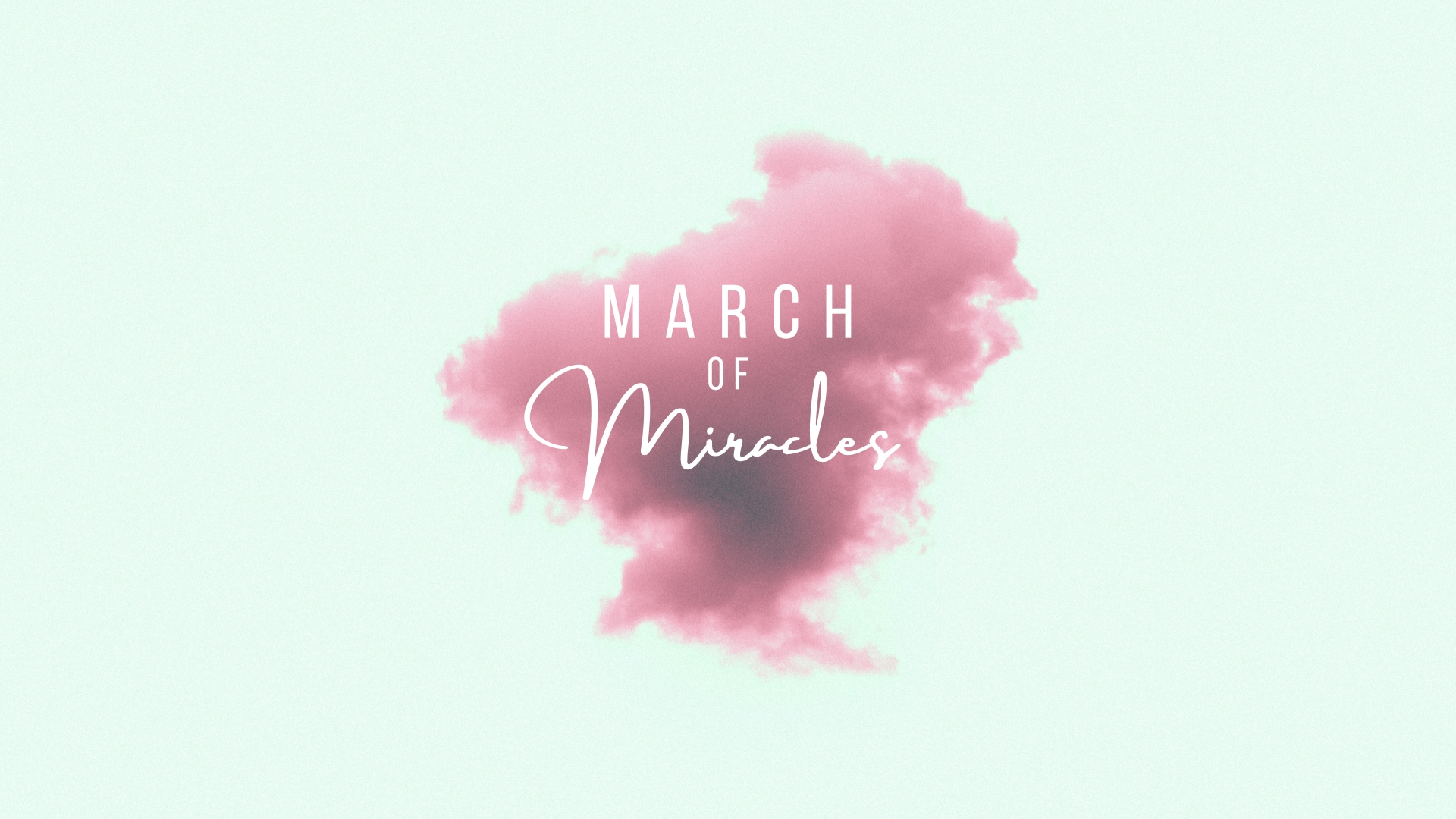 March of Miracles - Sermon Title.jpg