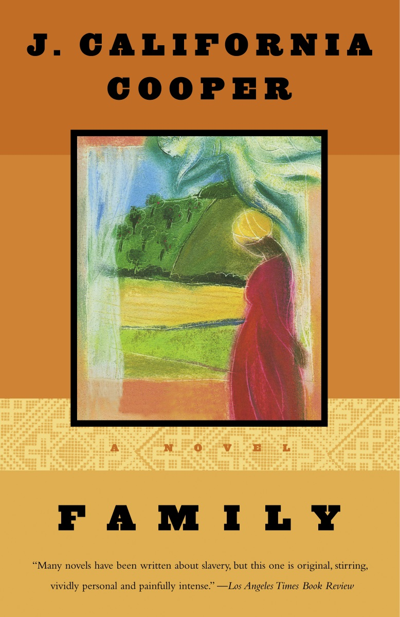 family - In this wise, beguiling, and beautiful novel set in the era of the Civil War, award-winning playwright and author J. California Cooper paints a haunting portrait of a woman named Always and four generations of her African-American family. - Penguin Random House
