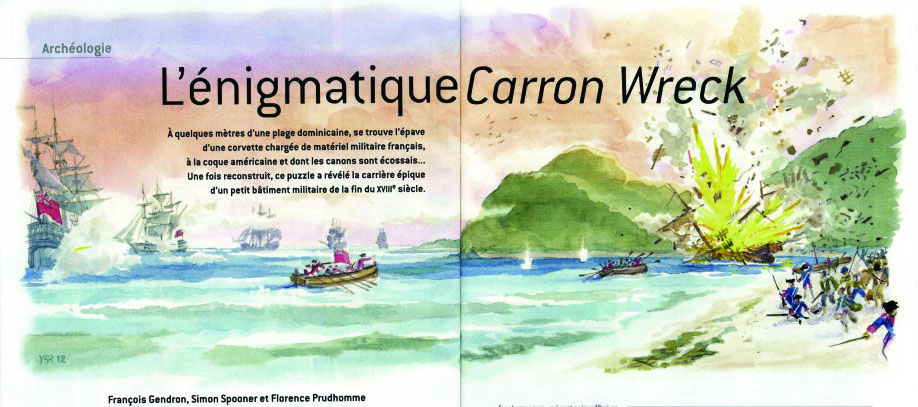 Above: The specially commissioned painting of the sinking of  Le Dragon  for Pour La Science autumn 2012 edition is shown above. The gallant Captain beached his ship with great skill missing the reefs, to ensure the spy and the secret documents were not captured by the English Admiral Hood's squadron in 1783. When the spy and all his crew had got off the ship the captain then went back on board and deliberately set demolition charges to blow up his corvette as shown in the painting.