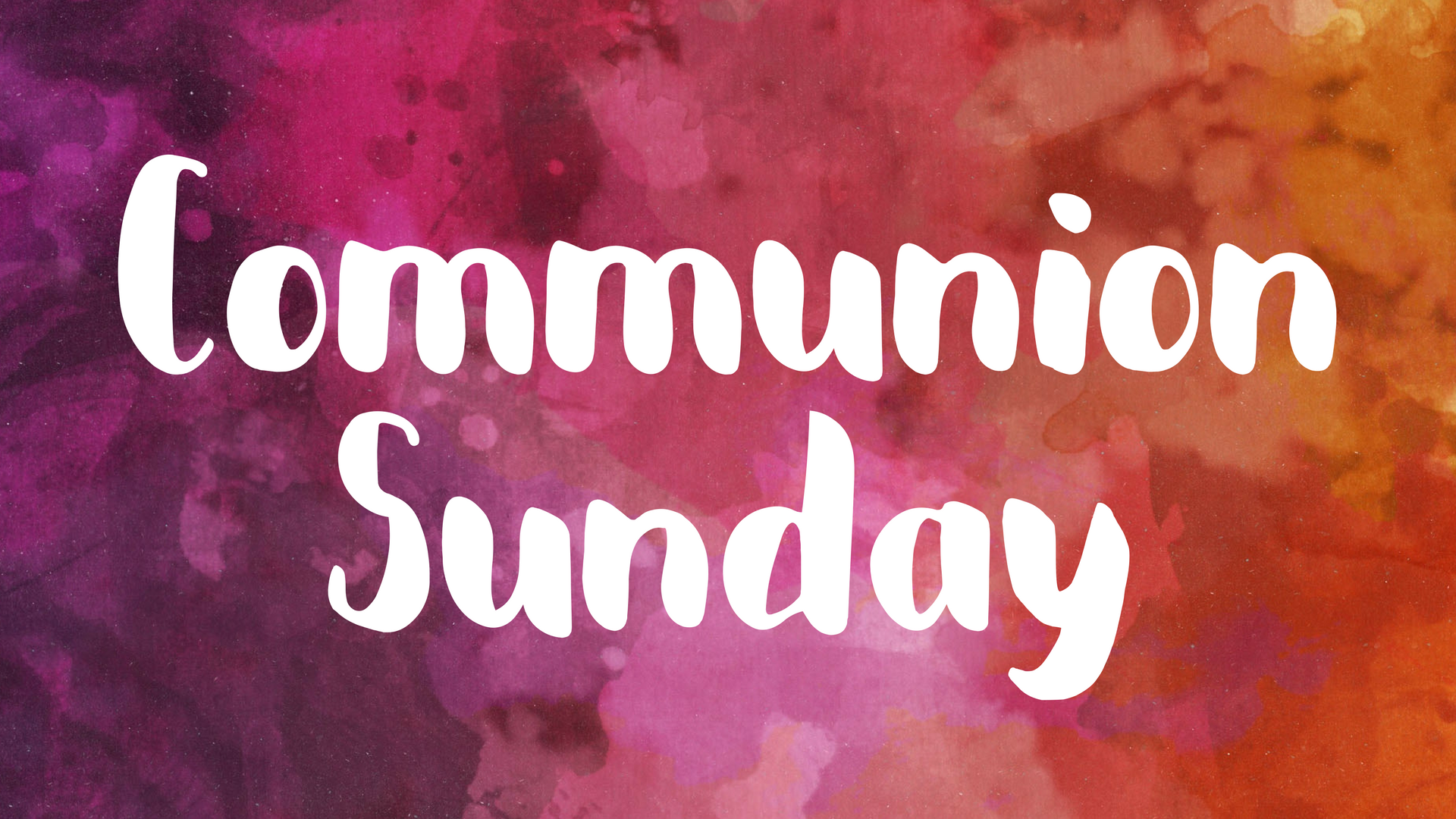 Communion Sunday - Slide.png