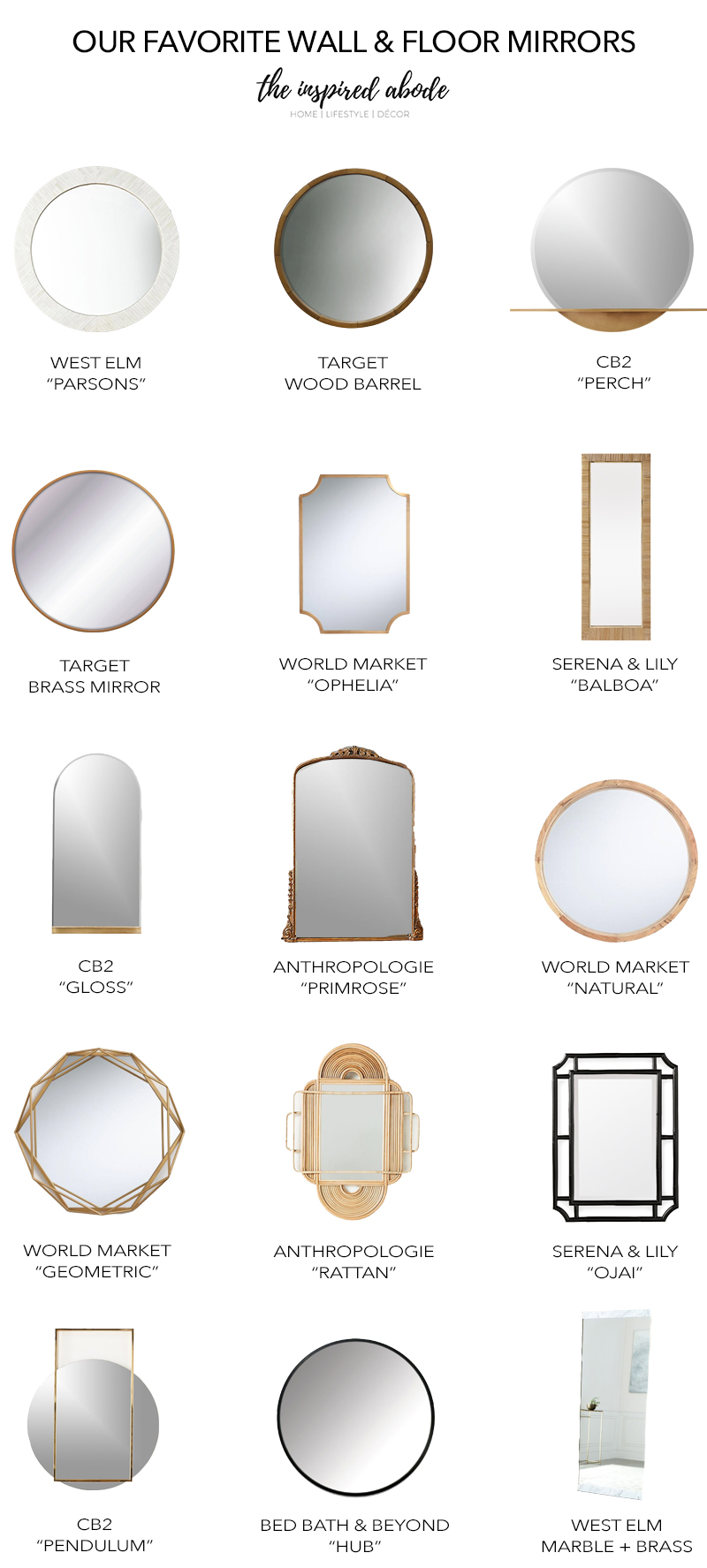 Our favorite wall mirrors and floor mirrors
