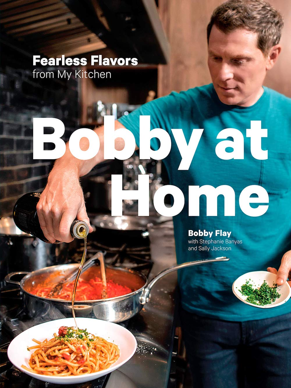 Bobby at Home cook book by Bobby Flay cookbook ideas