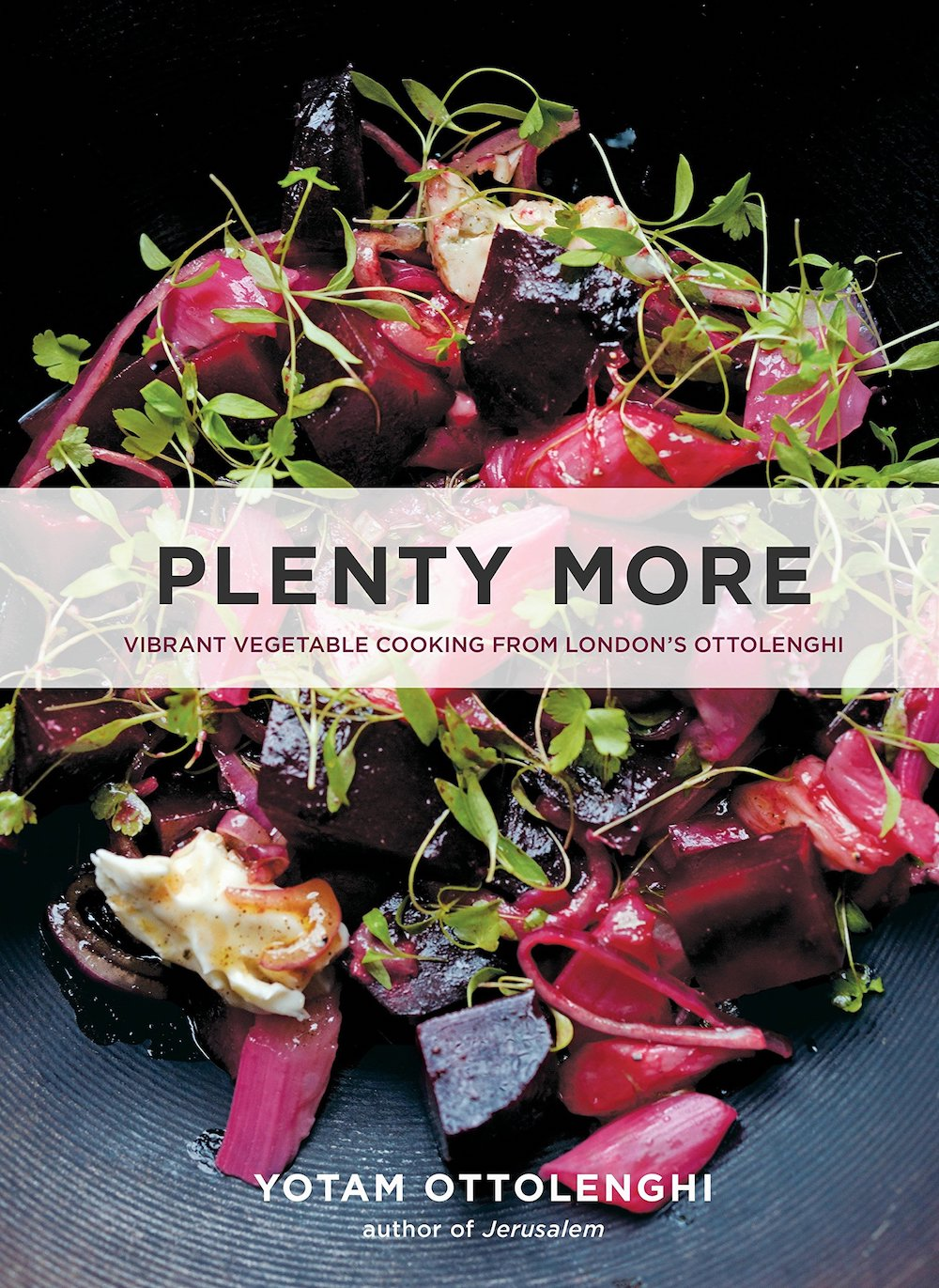 Plenty More cookbook by Yotam Ottolenghi author of Jerusalem cook book ideas