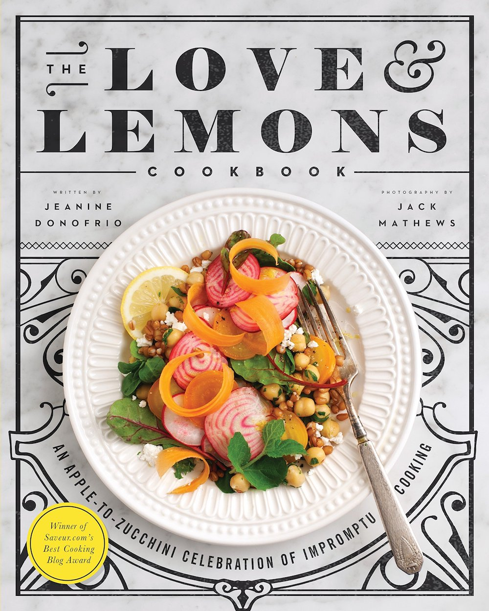 The Love & Lemons Cookbook by Jeanine Donofrio, vegetarian vegan cook book ideas