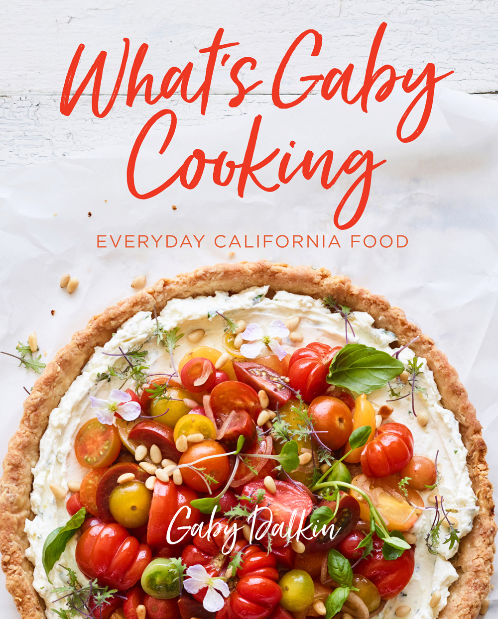 What's Gaby Cooking cook book by Gaby Dalkin, cookbook ideas