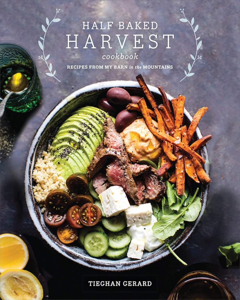 Half Baked Harvest cook book by Tieghan Gerard, cookbook ideas