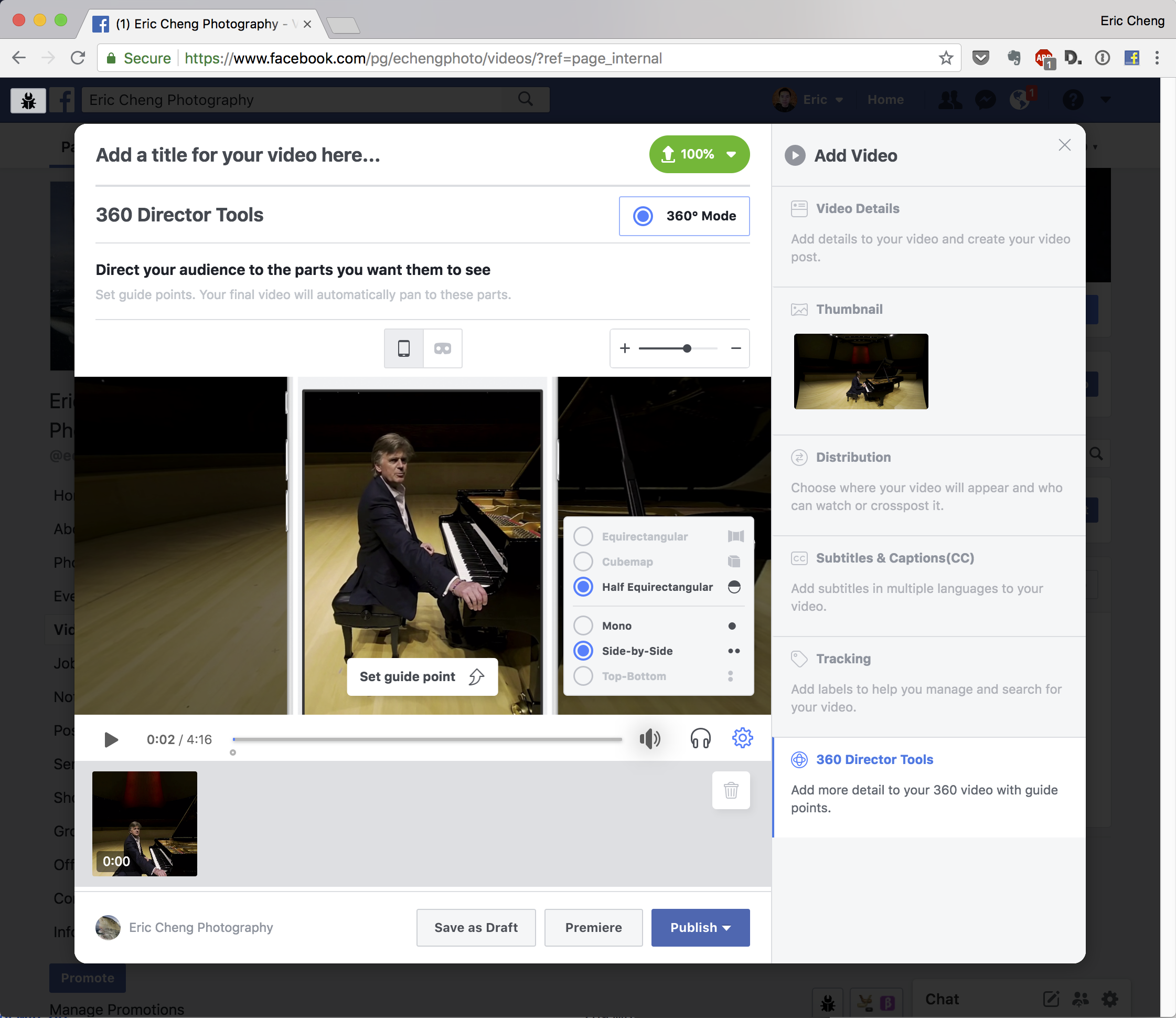 Uploading 3D-180 video to a Facebook page is straightforward.