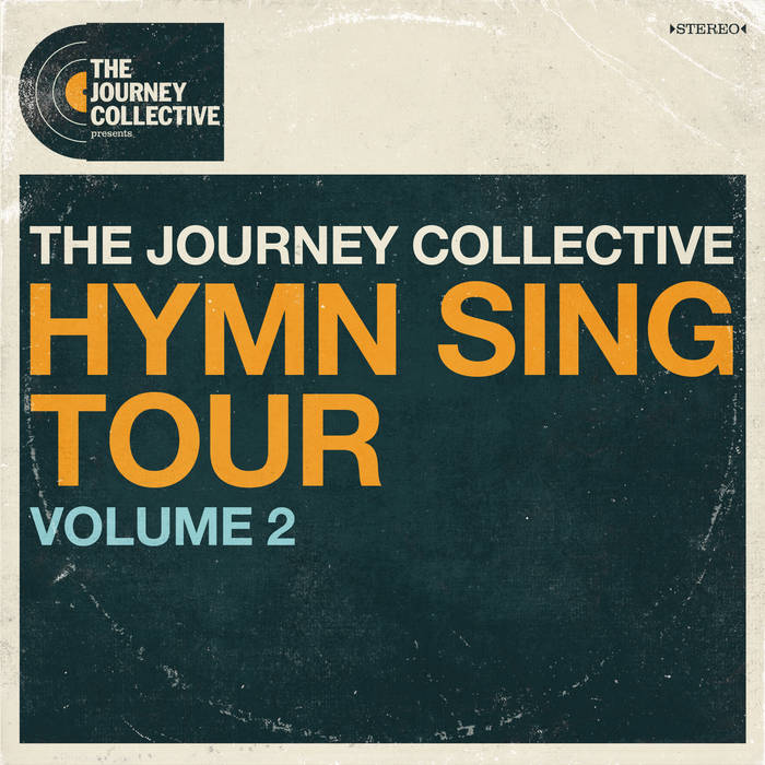 The Journey Collective - Hymn Sing Tour, Vol 2