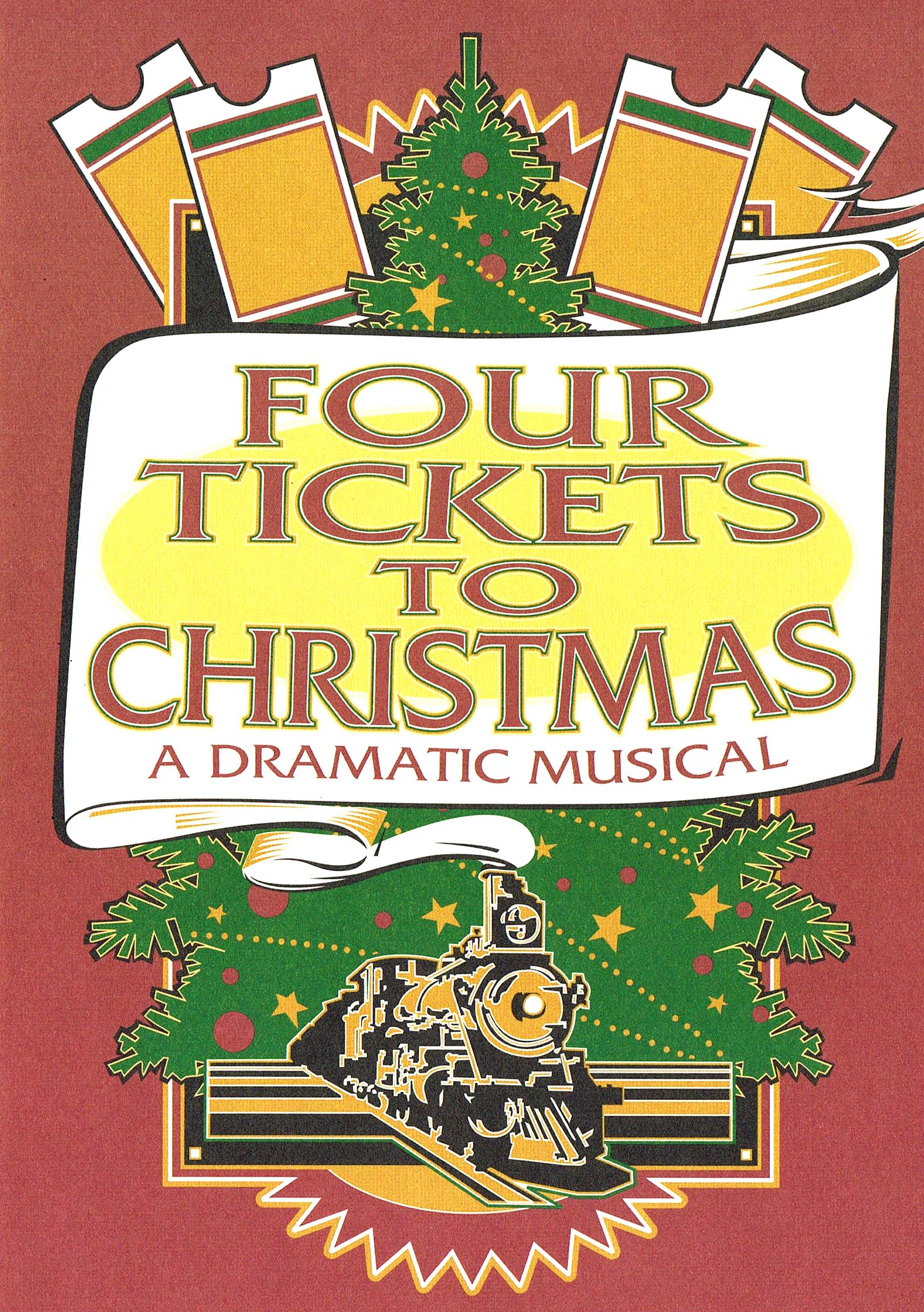 2015 FOUR TICKETS TO CHRISTMAS.jpg