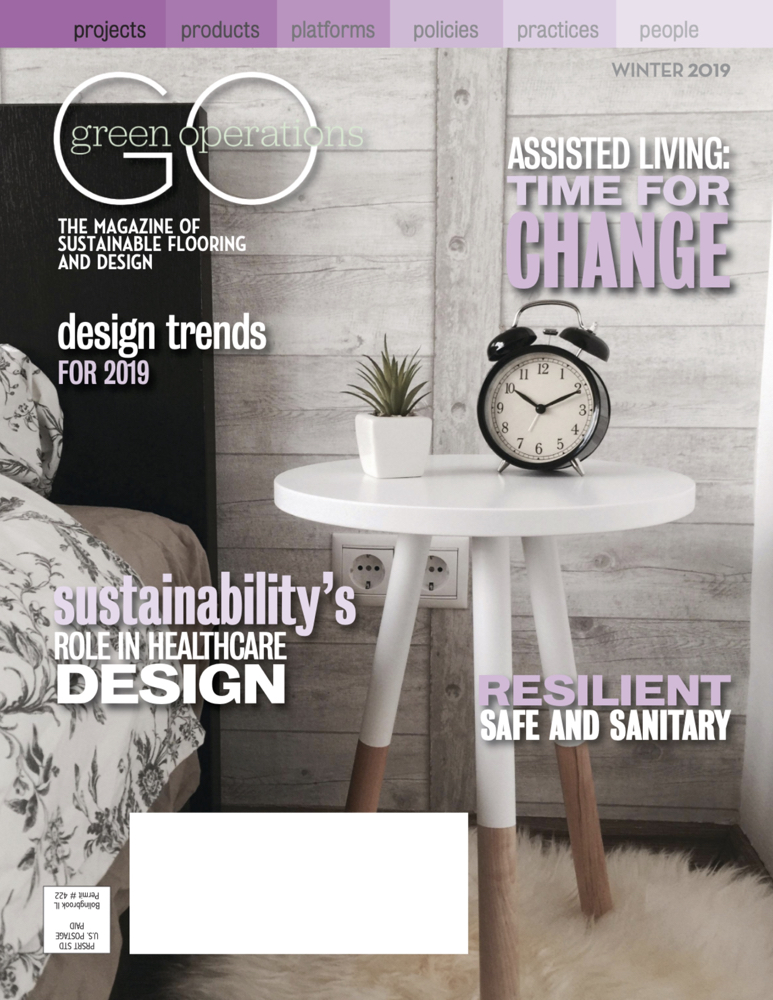 Green Operations Magazine  - January 2019  Article:   ASSISTED LIVING GETS A RESIDENTIAL FEEL     in collaboration with Elena Morrocco
