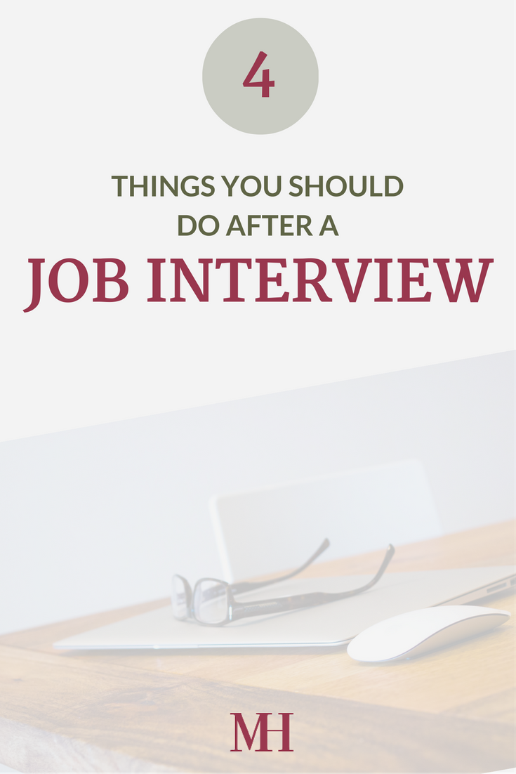 4 Things You Should Do After a Job Interview