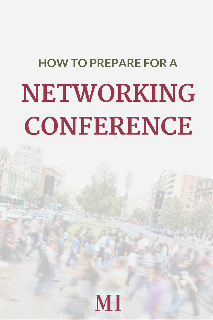 How to prepare for a networking conference