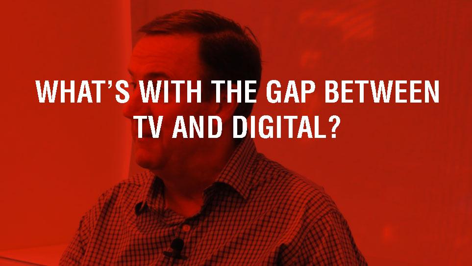 GAP-BETWEEN-TV-AND-DIGITAL.jpg