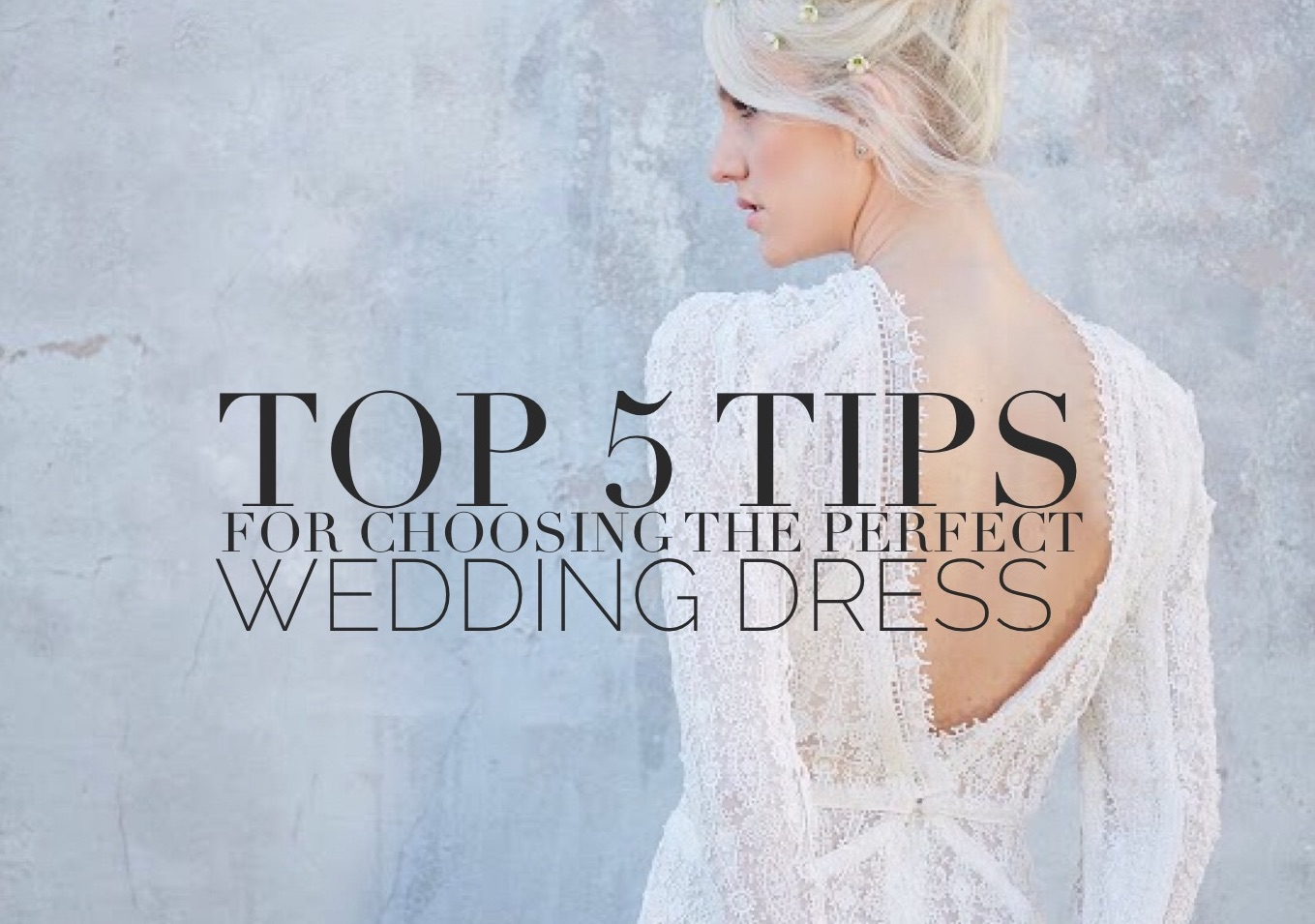 Our Top 5 Tips For Choosing The Perfect Wedding Dress Hampton Event Hire Wedding Event Furniture Hire Byron Bay Gold Coast Brisbane